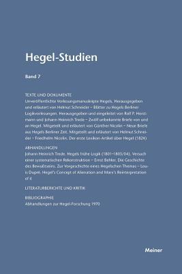 Hegel-Studien / Hegel-Studien Band 7 (1972) - Poggeler, Otto (Editor), and Nicolin, Friedhelm (Editor)