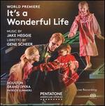Heggie: It's a Wonderful Life