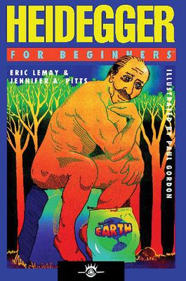 Heidegger for Beginners - Lemay, Eric Charles, and Pitts, Jennifer A