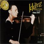 Heifetz Collection, Vol. 6 (1946-1947)