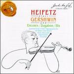 Heifetz Plays Gershwin and Encores