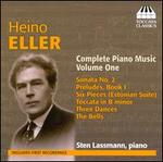 Heino Eller: Complete Piano Music, Vol. 1