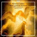 Heinrich Sch�tz:  Kleine geistliche Konzerte