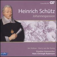 Heinrich Schütz: St. John Passion - Frauke Hess (violin); Friedemann Condé (vocals); Harry van der Kamp (vocals); Jan Kobow (vocals); Lee Santana (tiorba);...