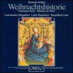 Heinrich Sch�tz: Weihnachtshistorie; Latin Magnificat
