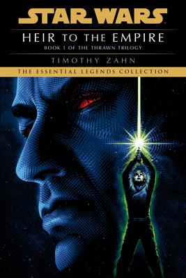 Heir to the Empire: Star Wars Legends (the Thrawn Trilogy) - Zahn, Timothy