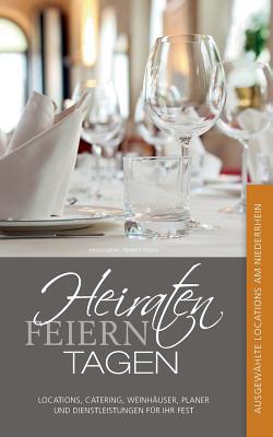 Heiraten, Feiern, Tagen. - Pilawa, Norbert (Editor)