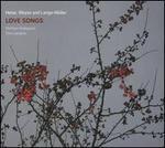 Heise, Weyse and Lange-M?ller: Love Songs