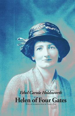 Helen of Four Gates - Holdsworth, Ethel Carnie, and Fox, Pamela (Introduction by)