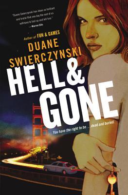 Hell and Gone - Swierczynski, Duane