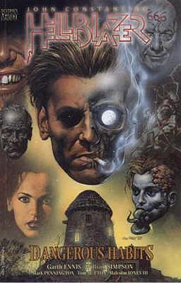 Hellblazer: Dangerous Habits - Ennis, Garth, and Simpson, Will, and Pennington, Mark (Artist)