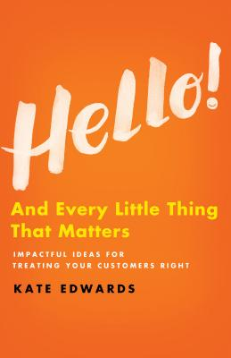 Hello!: And Every Little Thing That Matters - Edwards, Kate