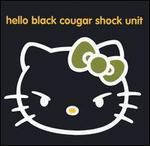 Hello Black Cougar Shock Unit - Black Cougar Shock Unit