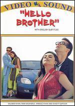 Hello Brother - Sohail Khan