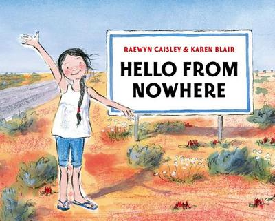 Hello from Nowhere - Caisley, Raewyn