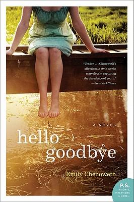 Hello Goodbye - Chenoweth, Emily