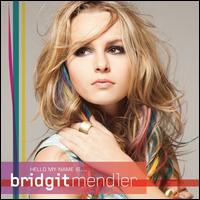 Hello My Name Is... - Bridgit Mendler