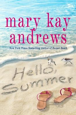 Hello, Summer - Andrews, Mary Kay