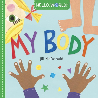 Hello, World! My Body - McDonald, Jill