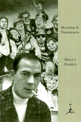 Hell's Angels: A Strange and Terrible Saga - Thompson, Hunter S, and Brinkley, Douglas (Introduction by)