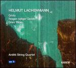Helmut Lachenmann: Grido; Reigen seliger Geister; Gran Torso
