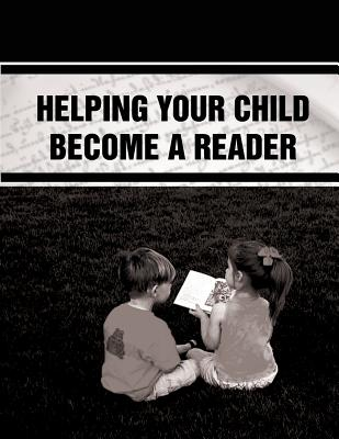 Helping Your Child Become a Reader - U S Department of Education