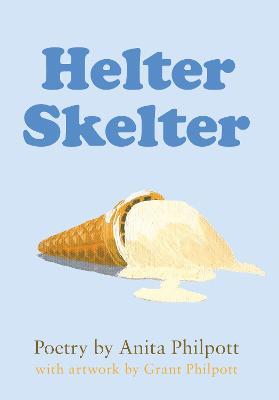 Helter Skelter - Philpott, Anita