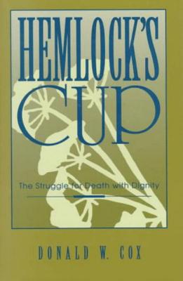 Hemlock's Cup - Cox, Donald W, and Mero, Ralph (Foreword by)