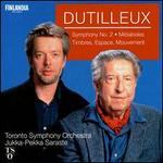 Henri Dutilleux: Symphony No. 2; M�taboles; Timbres, Espace, Mouvement