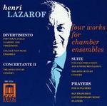 Henri Lazarof: Four Works for Chamber Ensembles