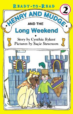 Henry and Mudge and the Long Weekend: The Eleventh Book of Their Adventures - Rylant, Cynthia