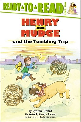 Henry and Mudge and the Tumbling Trip - Rylant, Cynthia, and Stevenson, Sucie