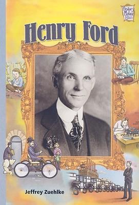 Henry Ford - Zuehlke, Jeffrey