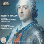 Henry Madin: Te Deum Pour Les Victories de Louis XV
