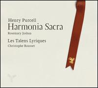 Henry Purcell: Harmonia Sacra - Christophe Rousset (clavecin); Christophe Rousset (organ); Elizabeth Kenny (luth); Laurence Dreyfus (viola da gamba);...