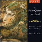 Henry Purcell: The Fairy Queen [Highlights] - Anna Bolton (soprano); Elin Manahan Thomas (soprano); Kevin Kyle (tenor); Mark Wilde (tenor); Thomas Guthrie (bass); William Towers (counter tenor); William Townend (bass); Armonico Consort (choir, chorus); Orchestra of the Baroque