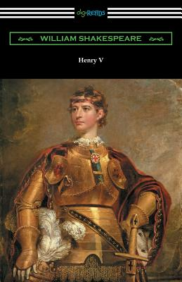 Henry V (Annotated by Henry N. Hudson with an Introduction by Charles Harold Herford) - Shakespeare, William, and Hudson, Henry N (Text by), and Herford, Charles Harold (Introduction by)