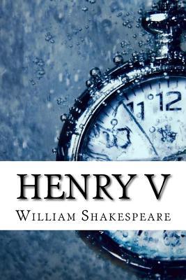 Henry V - Shakespeare, William