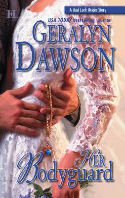 Her Bodyguard - Dawson, Geralyn