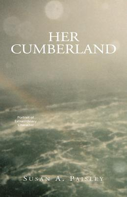 Her Cumberland - Paisley, Susan Anne