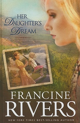 Her Daughter's Dream - Rivers, Francine