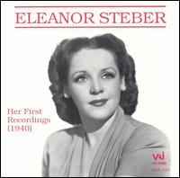 Her First Recordings (1940) - Annamary Dickey (vocals); Armand Tokatyan (vocals); Arthur Kent (vocals); Eleanor Steber (soprano);...