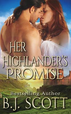 Her Highlander's Promise - Scott, B J