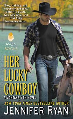 Her Lucky Cowboy: A Montana Men Novel - Ryan, Jennifer
