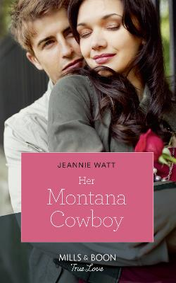 Her Montana Cowboy - Watt, Jeannie