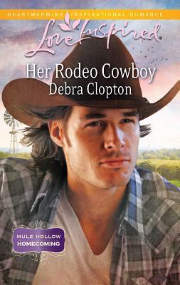 Her Rodeo Cowboy - Clopton, Debra