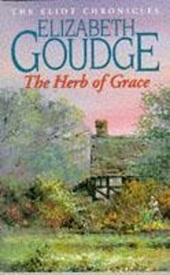 Herb of Grace - Goudge, Elizabeth