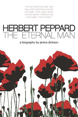 Herbert Peppard: The Eternal Man - Dickson, Janice