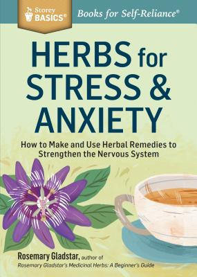 Herbs for Stress and Anxiety - Gladstar, Rosemary