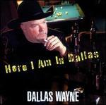 Here I Am in Dallas
